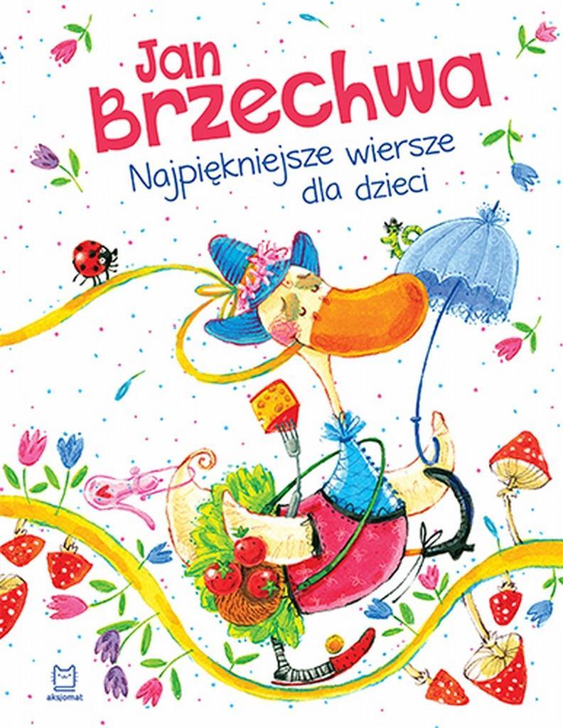Jan Brzechwa Najpiękniejsze Wiersze Dla Dzieci 2017