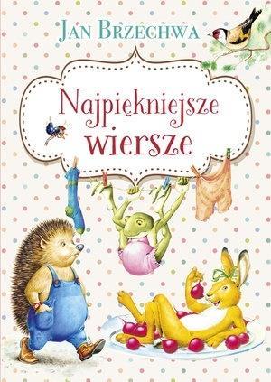 Jan Brzechwa Najpiękniejsze Wiersze 2019 Książki Naukowapl