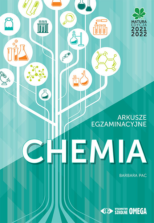 teraz matura 2021 chemia zadania i arkusze maturalne
