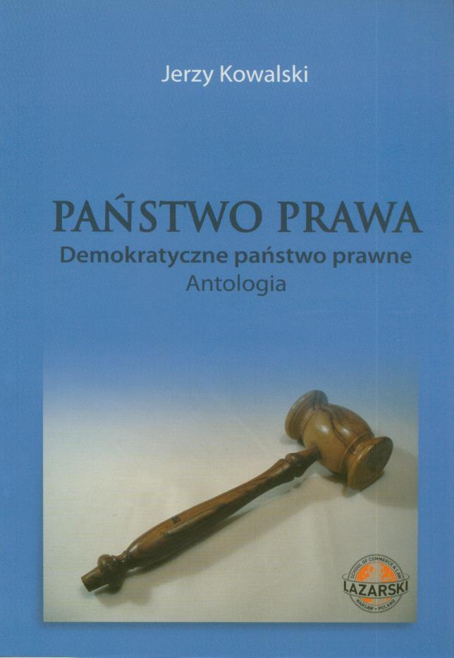 035cf8749e2c2d Państwo prawa. Demokratyczne państwo prawne. Antologia 2008 ...