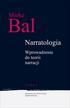 Mieke Bal - Narratologia. Wprowadzenie do teorii narracji
