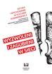 red.Soczyński Piotr, red.Zalewska-Pawlak Mirosława - Wyzwoleni i zagubieni w sieci. Sztuka i wychowanie w kulturze konwergencji