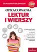 Opracowanie zbiorowe - Opracowania lektur i wierszy dla wszystkich klas gimnazjum (dodruk 2017)