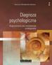 Stemplewska-Żakowicz Katarzyna - Diagnoza psychologiczna. Diagnozowanie jako kompetencja profesjonalna (dodruk 2016)