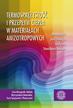Termosprężystość i przepływ ciepła w materiałach anizotropowych