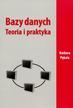 Pękala Barbara - Bazy danych. Teoria i praktyka