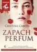 Caboni Cristina - Zapach perfum (audiobook)