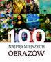 Łabądź Justyna Weronika - 100 najpiękniejszych obrazów