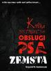 Kaźmierczak Krzysztof M. - Krótka instrukcja obsługi psa: Zemsta
