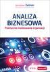 Żeliński Jarosław - Analiza biznesowa. Praktyczne modelowanie organizacji