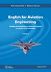 Czerwiński Piotr, Fleszar Mateusz - English for Aviation Engineering. Reading and vocabulary practice for students of aviation and aeronautics