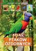 Uglorz Manfred - Atlas ptaków ozdobnych