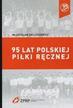 Zieleśkiewicz Władysław - 95 lat polskiej piłki ręcznej