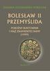 Sobiesiak Joanna Aleksandra - Bolesław II Przemyślida. Pobożny buntownk i mąż znamienitej damy (wyd.2017)