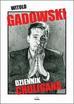 Gadowski Witold - Dziennik chuligana