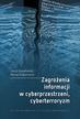 Kowalewski Jakub, Kowalewski Marian - Zagrożenia informacji w cyberprzestrzeni, cyberterroryzm