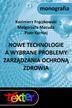 Kazimierz Frączkowski, Piotr Karniej, Małgorzata Macuda - Nowe technologie a wybrane problemy zarządzania ochroną zdrowia