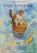 Puszkin Aleksander - Bajki rosyjskie. Bajka o rybaku i rybce; Bajka o złotym koguciku