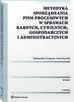 Cempura Aleksandra, Kasolik Anna - Metodyka sporządzania pism procesowych w sprawach karnych, cywilnych, gospodarczych i administracyjnych