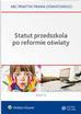 Marciniak Lidia, Piotrowska-Albin Elżbieta, Piszko Agata - Statut przedszkola po reformie oświaty