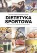Mizera Justyna, Mizera Krzysztof - Dietetyka sportowa. Co jeść, by trenować efektywnie
