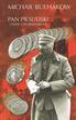 Bułhakow Michał - Pan Piłsudski i inne opowiadania