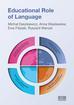 Opracowanie zbiorowe - Educational Role of Language