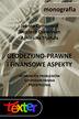Geodezyjno-prawne i finansowe aspekty gospodarowania przestrzenią. Wybrane problemy