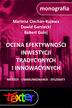 Ocena efektywności inwestycji tradycyjnych i innowacyjnych. Metody, uwarunkowania, dylematy
