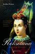 Peirce Leslie - Roksolana. Władczyni Wschodu