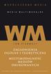 Współczesne media – media multimodalne, t. 1: Zagadnienia ogólne i teoretyczne. Multimodalność mediów drukowanych