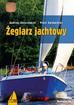 Kolaszewski Andrzej , Świdwiński Piotr - Żeglarz jachtowy (wyd. 2018)