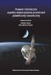 red.Dynia Elżbieta, red.Marcisz-Dynia Anna - Prawne i techniczne aspekty wykorzystania przestrzeni powietrznej i kosmiczne