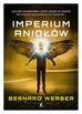 Werber Bernard - Imperium Aniołów