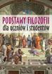 Wieczorek Krzysztof - Podstawy filozofii dla uczniów i studentów (wyd. 2018)