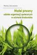 Zakrzewska M. - Model prawny udziału organizacji społecznych w ochronie środowiska