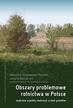 Sobolewska-Mikulska K., Wójcik-Leń J. - Obszary problemowe rolnictwa w Polsce. Wybrane aspekty realizacji scaleń gruntów