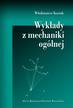 Kurnik W. - Wykłady z mechaniki ogólnej
