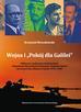 """Wojna i """"Pokój dla Galilei"""". Militarne i polityczne konfrontacje Organizacji Wyzwolenia Palestyny i Państwa Izrael na terytorium Libanu w latach 1970–1985"""