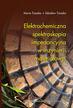 Trzaska M., Trzaska Z. - Elektrochemiczna spektroskopia impedancyjna w inżynierii materiałowej