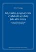 Leksykalno-pragmatyczne wykładniki aprobaty jako aktu mowy (na materiale języka polskiego, rosyjskiego i angielskiego)