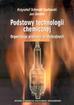 Schmidt-Szałowski K., Sentek J. - Podstawy technologii chemicznej. Organizacja procesów produkcyjnych