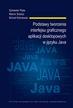 Pięta S., Ścibisz M., Wiśniewski M. - Podstawy tworzenia interfejsu graficznego aplikacji desktopowych w języku Java
