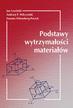 Lewiński J., Wilczyński A.P., Witemberg-Perzyk D. - Podstawy wytrzymałości materiałów