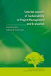 red.Grzeszczyk T.A. - Selected Aspects of Sustainability in Project Management and Evaluation