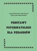 Jacek Pasternak, Lidia Perenc, Mieczysław Radochoński - Podstawy psychopatologii dla pedagogów, wyd. III uaktualnione