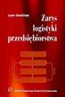 Dwiliński L. - Zarys logistyki przedsiębiorstwa
