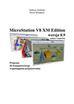 Zieliński T. , Włodarek P. - MicroStation V8 XM Edition wersja 8.9 polska i angielska. Program do komputerowego wspomagania projektowania