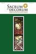 Grażyna Ryba, Tomasz Szybisty - Sacrum et Decorum. Materiały i studia z historii sztuki sakralnej, nr 10