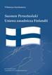 Suomen perustuslaki. Ustawa zasadnicza Finlandii
